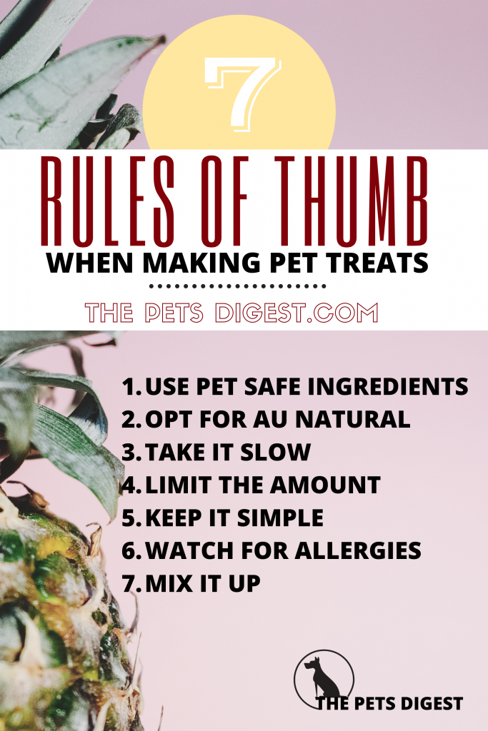 list of seven rules to making your dogs treats